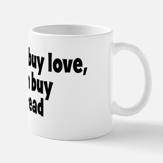 yeast bread (money) Mug