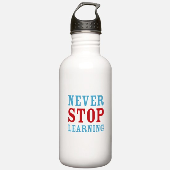 Never Stop Learning Water Bottle
