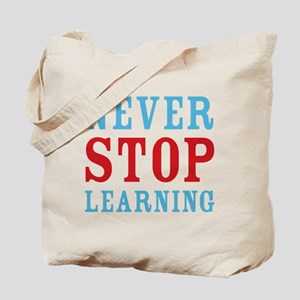 Never Stop Learning Tote Bag