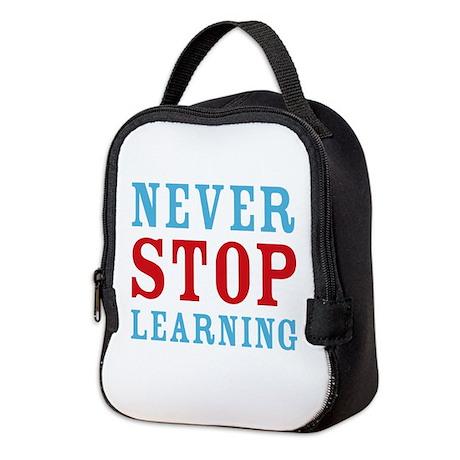 Never Stop Learning Neoprene Lunch Bag