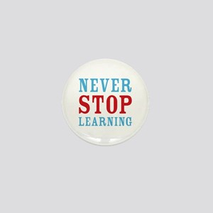Never Stop Learning Mini Button