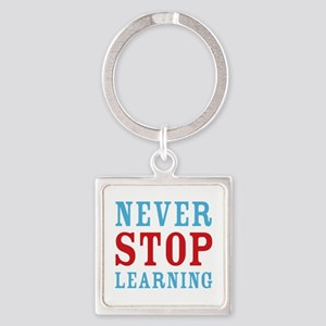 Never Stop Learning Square Keychain