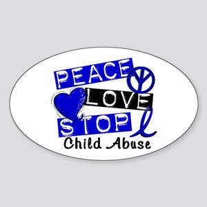 Peace Love Stop Child Abuse 1 Sticker (Oval)