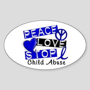 Peace Love Stop Child Abuse 1 Sticker (Oval)