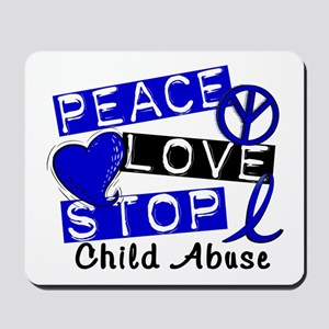 Peace Love Stop Child Abuse 1 Mousepad