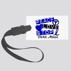 Peace Love Stop Child Abuse 1 Large Luggage Tag