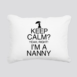 Keep Calm? Nanny Rectangular Canvas Pillow