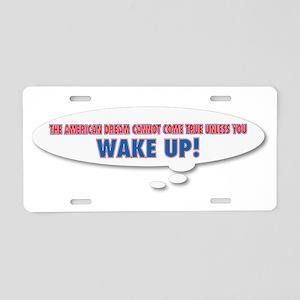 Wake Up Aluminum License Plate