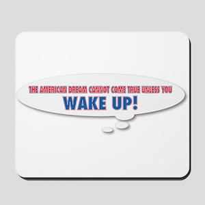 Wake Up Mousepad