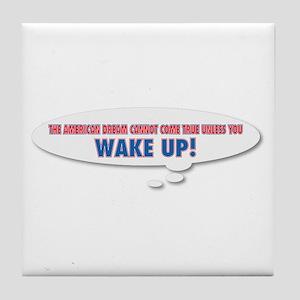 Wake Up Tile Coaster