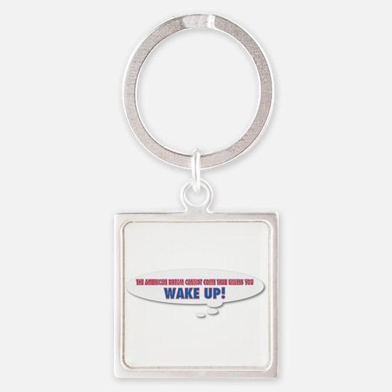 Wake Up Square Keychain