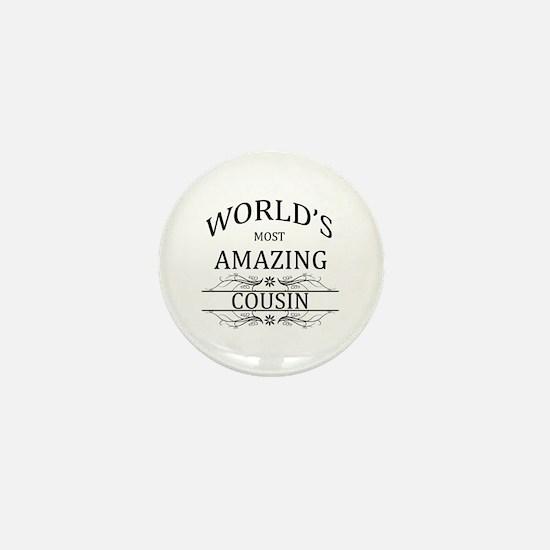 World's Most Amazing Cousin Mini Button