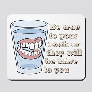 False Teeth Dentures Mousepad