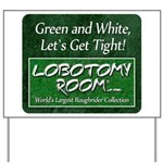 Green and White Yard Sign