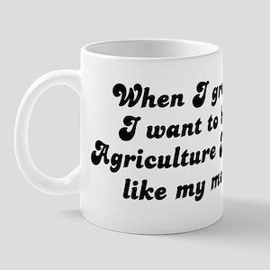 Agriculture Teacher like my m Mug