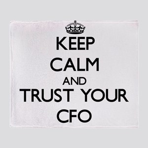 Keep Calm and Trust Your Cfo Throw Blanket