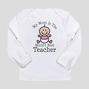 Best Teacher Mom Long Sleeve Infant T-Shirt