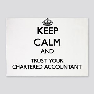 Keep Calm and Trust Your Chartered Accountant 5'x7