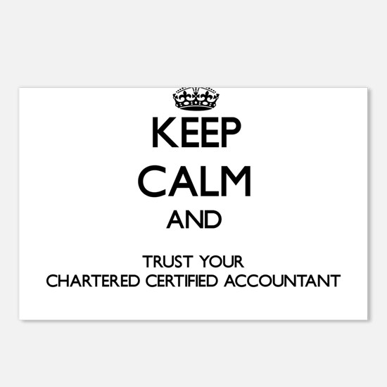 Keep Calm and Trust Your Chartered Certified Accou