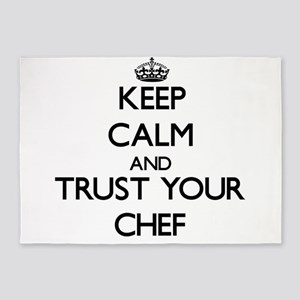 Keep Calm and Trust Your Chef 5'x7'Area Rug