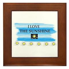 I LOVE THE SUNSHINE Framed Tile