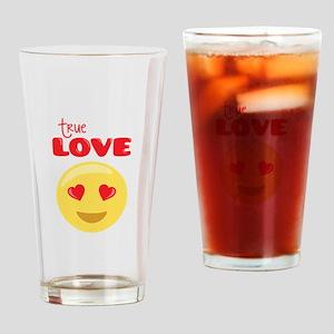 tRue LOVE Drinking Glass