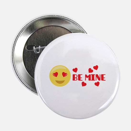 "BE MINE 2.25"" Button"