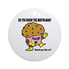 The Muffin Man Ornament (Round)