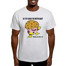 The Muffin Man Light T-Shirt