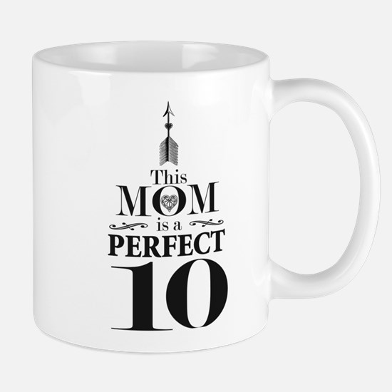This Mom is a Perfect 10 Mugs