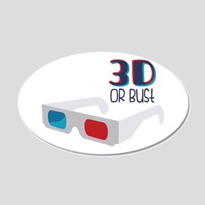 3D OR Bust Wall Decal