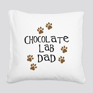 Chocolate Lab Dad Square Canvas Pillow