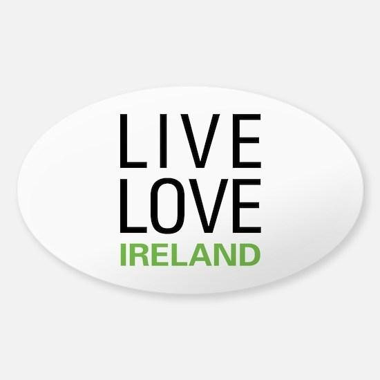 Live Love Ireland Sticker (Oval)