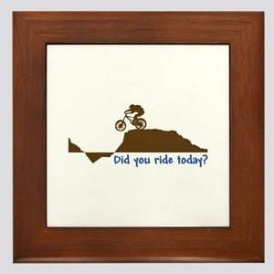 Did You Ride Today? Framed Tile