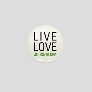 Live Love Journalism Mini Button