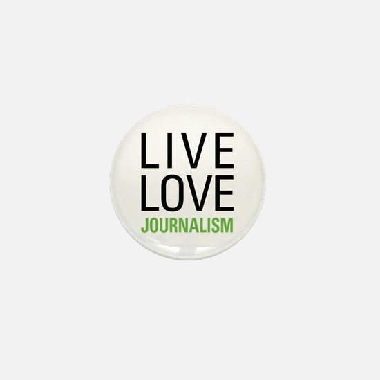 Live Love Journalism Mini Button