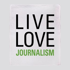 Live Love Journalism Throw Blanket