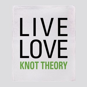 Live Love Knot Theory Throw Blanket