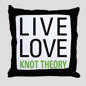 Live Love Knot Theory Throw Pillow