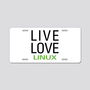 Live Love Linux Aluminum License Plate