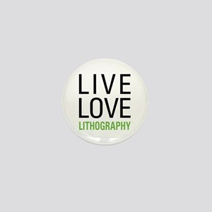 Live Love Lithography Mini Button