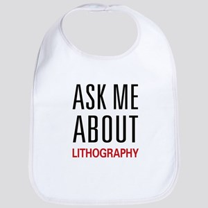 Ask Me About Lithography Bib