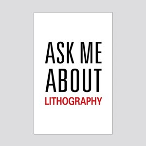 Ask Me About Lithography Mini Poster Print