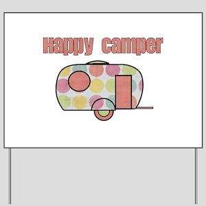 Happy Camper (Pinks) Yard Sign