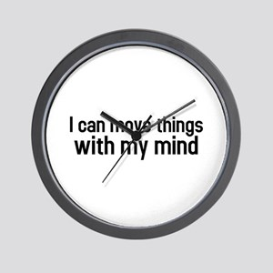 I can move things with my mind Wall Clock
