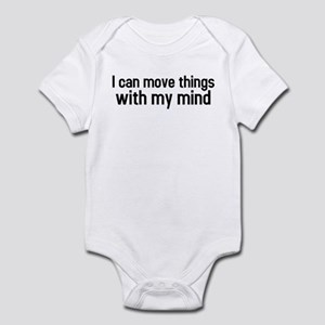 I can move things with my mind Infant Bodysuit