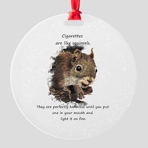 Quit Smoking Motivational Fun Round Ornament