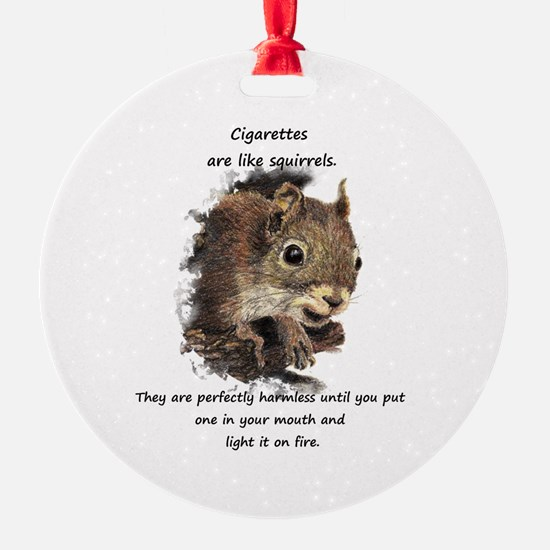 Quit Smoking Motivational Fun Ornament