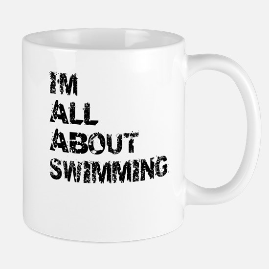 Im All About Swimming Mugs