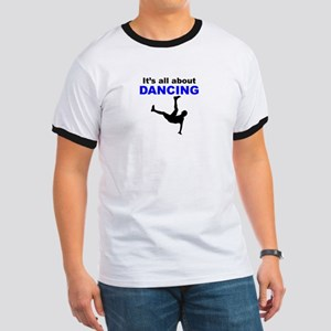 Its All About Dancing T-Shirt